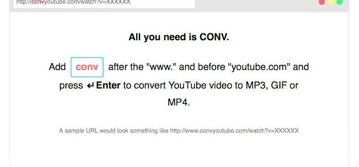 """Herramienta para convertir vídeos de YouTube en MP3, GIF o MP4 añadiendo """"conv"""" a la URL"""